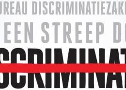 Tekst Bureau Discriminatiezaken zet een streep door discriminatie